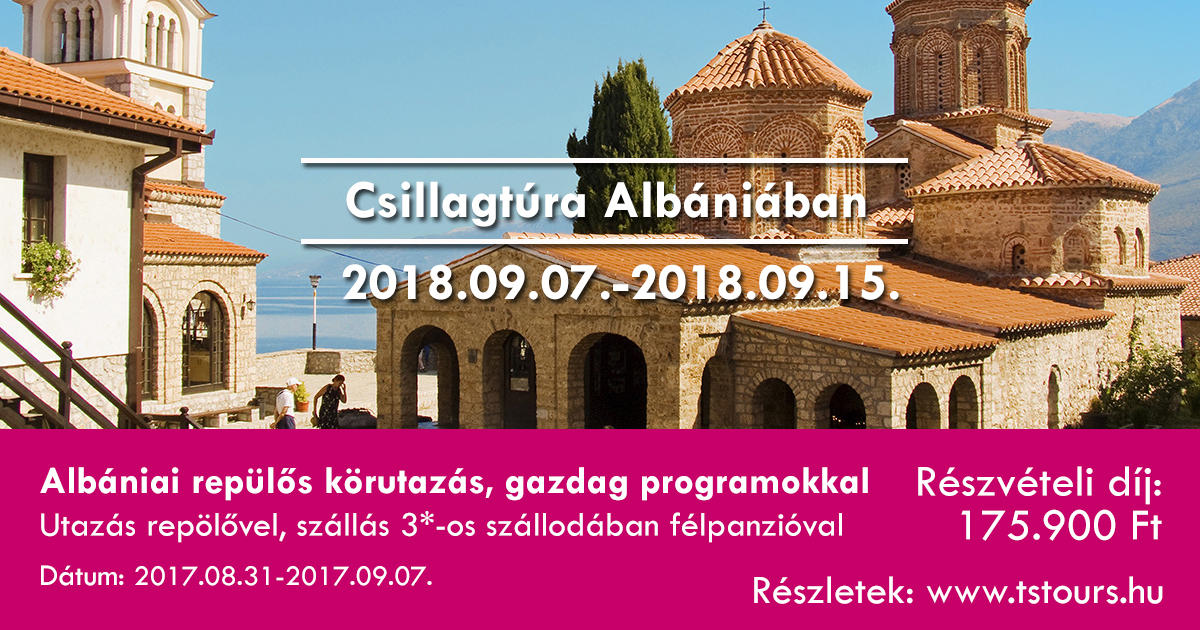 Csillagtura Albaniaban Szeptember